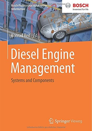 Diesel Engine Management: Systems and Components (Bosch Professional Automotive Information) free download