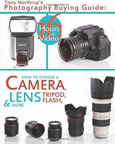 Tony Northrup's Photography Buying Guide free download