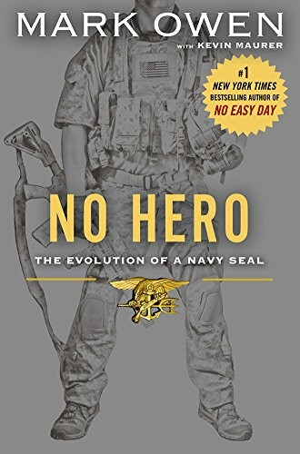 No Hero: The Evolution of a Navy SEAL free download