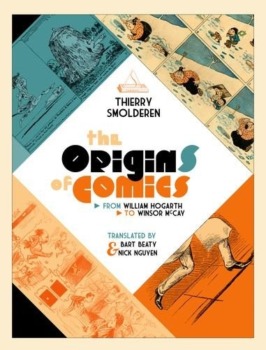 The Origins of Comics: From William Hogarth to Winsor McCay free download