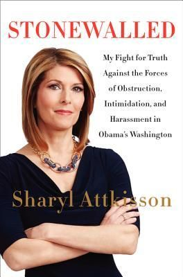 Stonewalled: My Fight for Truth Against the Forces of Obstruction, Intimidation, and Harassment in Obama's Washington free download