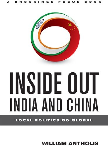 Inside Out, India and China: Local Politics Go Global free download