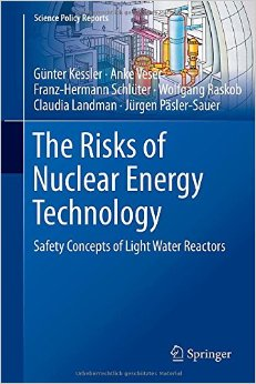 The Risks of Nuclear Energy Technology: Safety Concepts of Light Water Reactors download dree