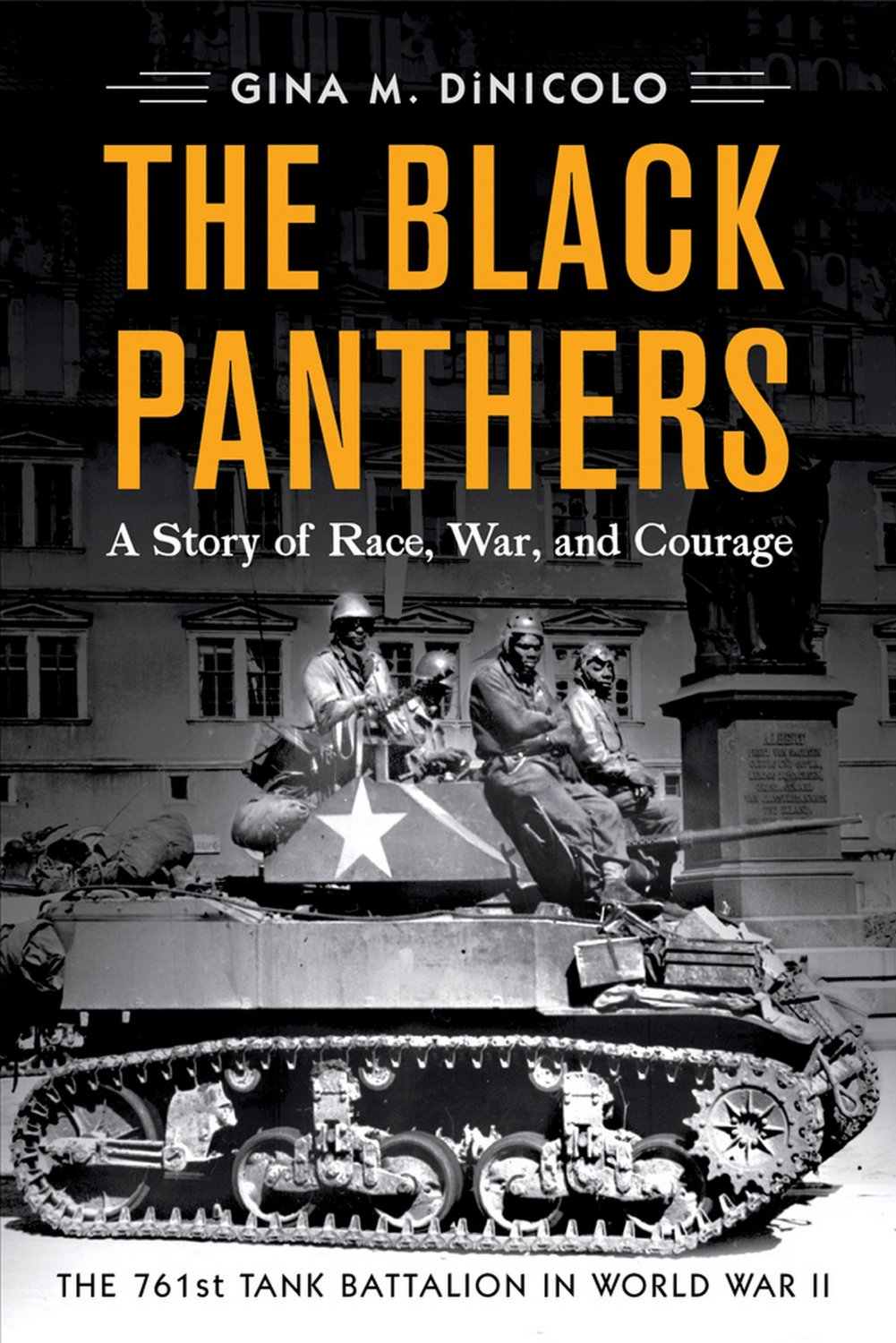 The Black Panthers: A Story of Race, War, and Courage-the 761st Tank Battalion in World War II free download