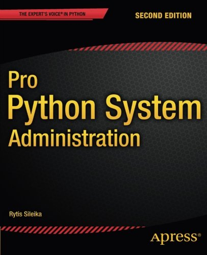 Pro Python System Administration, 2nd Edition free download