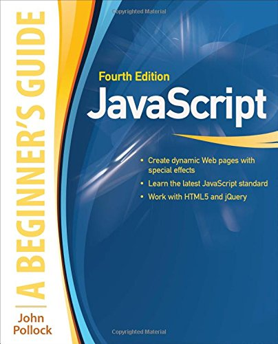 javascript: A Beginner's Guide, Fourth Edition free download