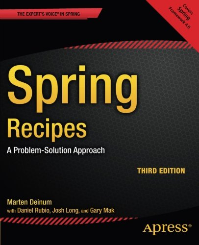 Spring Recipes: A Problem-Solution Approach, 3rd Edition free download