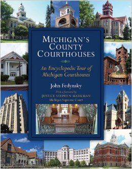 Michigan's County Courthouses: An Encyclopedic Tour of Michigan Courthouses free download