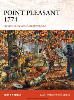 Point Pleasant 1774: Prelude to the American Revolution (Osprey Campaign 273) free download