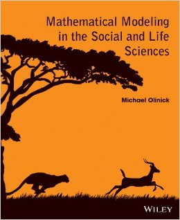 Mathematical Modeling in the Social and Life Sciences free download
