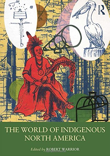 The World of Indigenous North America free download