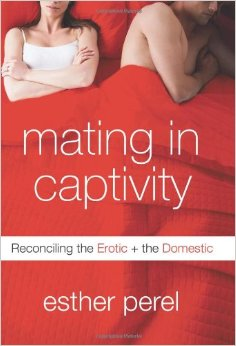 Mating in Captivity: Reconciling the Erotic and the Domestic free download