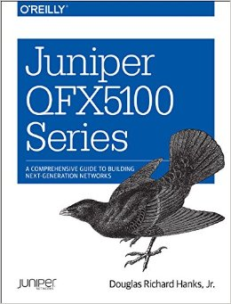 Juniper QFX5100 Series: A Comprehensive Guide to Building Next-Generation Networks free download