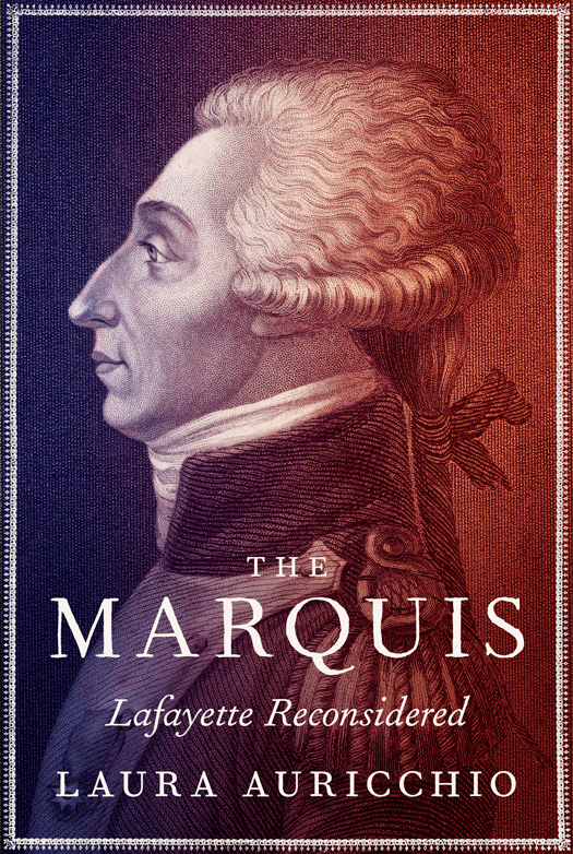 The Marquis: Lafayette Reconsidered free download