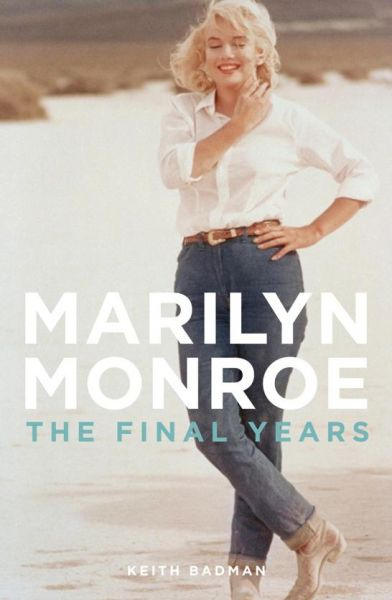 The Final Years of Marilyn Monroe: The Shocking True Story free download