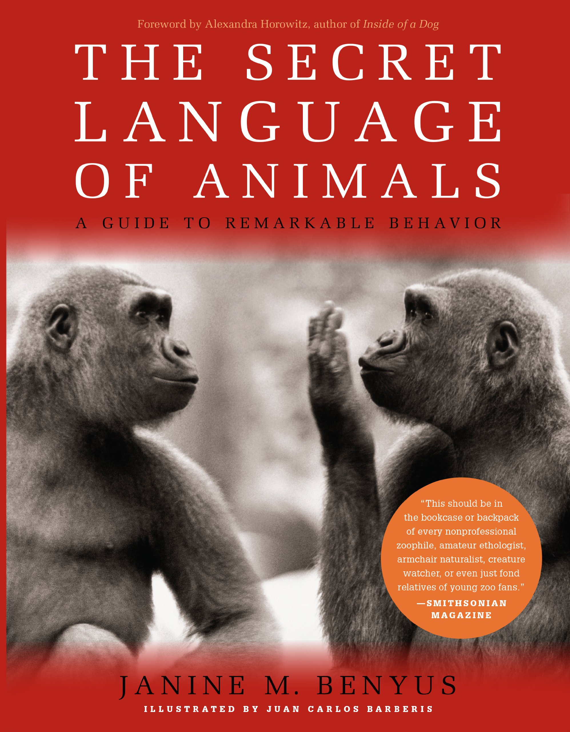 The Secret Language of Animals: A Guide to Remarkable Behavior free download