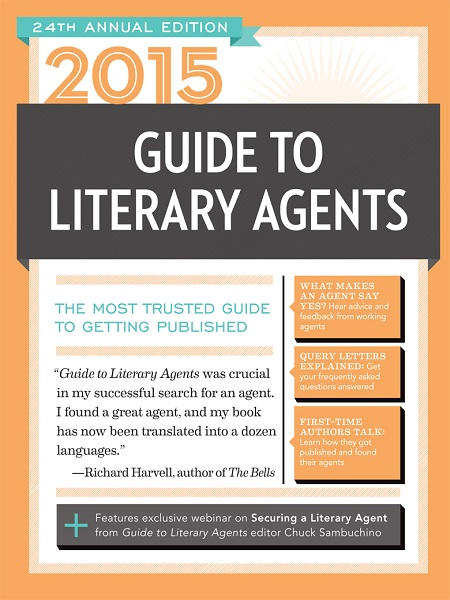 2015 Guide to Literary Agents: The Most Trusted Guide to Getting Published free download