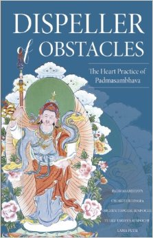 Dispeller of Obstacles: The Heart Practice of Padmasambhava free download