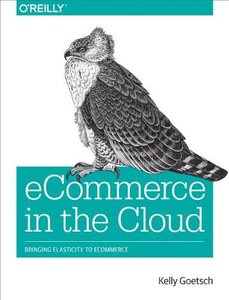 eCommerce in the Cloud: Bringing Elasticity to eCommerce free download