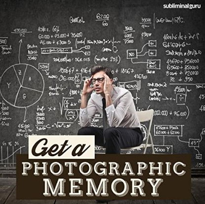 Subliminal Guru - Get a Photographic Memory free download