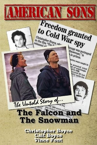 American Sons: The Untold Story of the Falcon and the Snowman free download