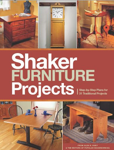 Shaker Furniture Projects 2014 (Popular Woodworking) free download