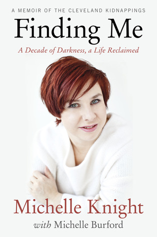 Finding Me: A Decade of Darkness, a Life Reclaimed: A Memoir of the Cleveland Kidnappings free download