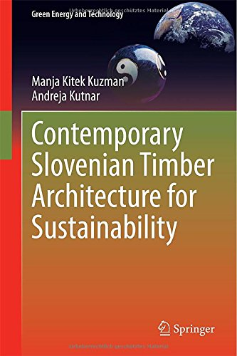 Contemporary Slovenian Timber Architecture for Sustainability (Green Energy and Technology) free download