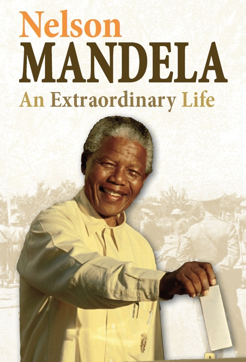Twentieth Century History Makers: Nelson Mandela: An Extraordinary Life free download