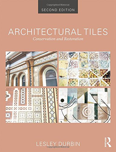 Architectural Tiles: Conservation and Restoration free download