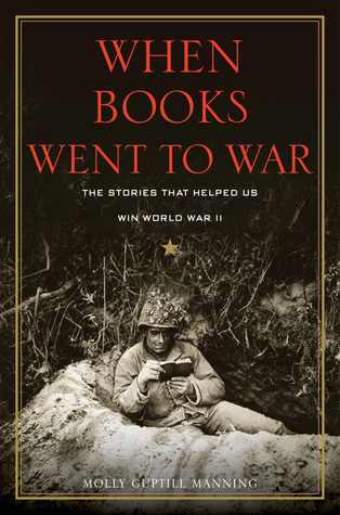 When Books Went to War: The Stories that Helped Us Win World War II free download