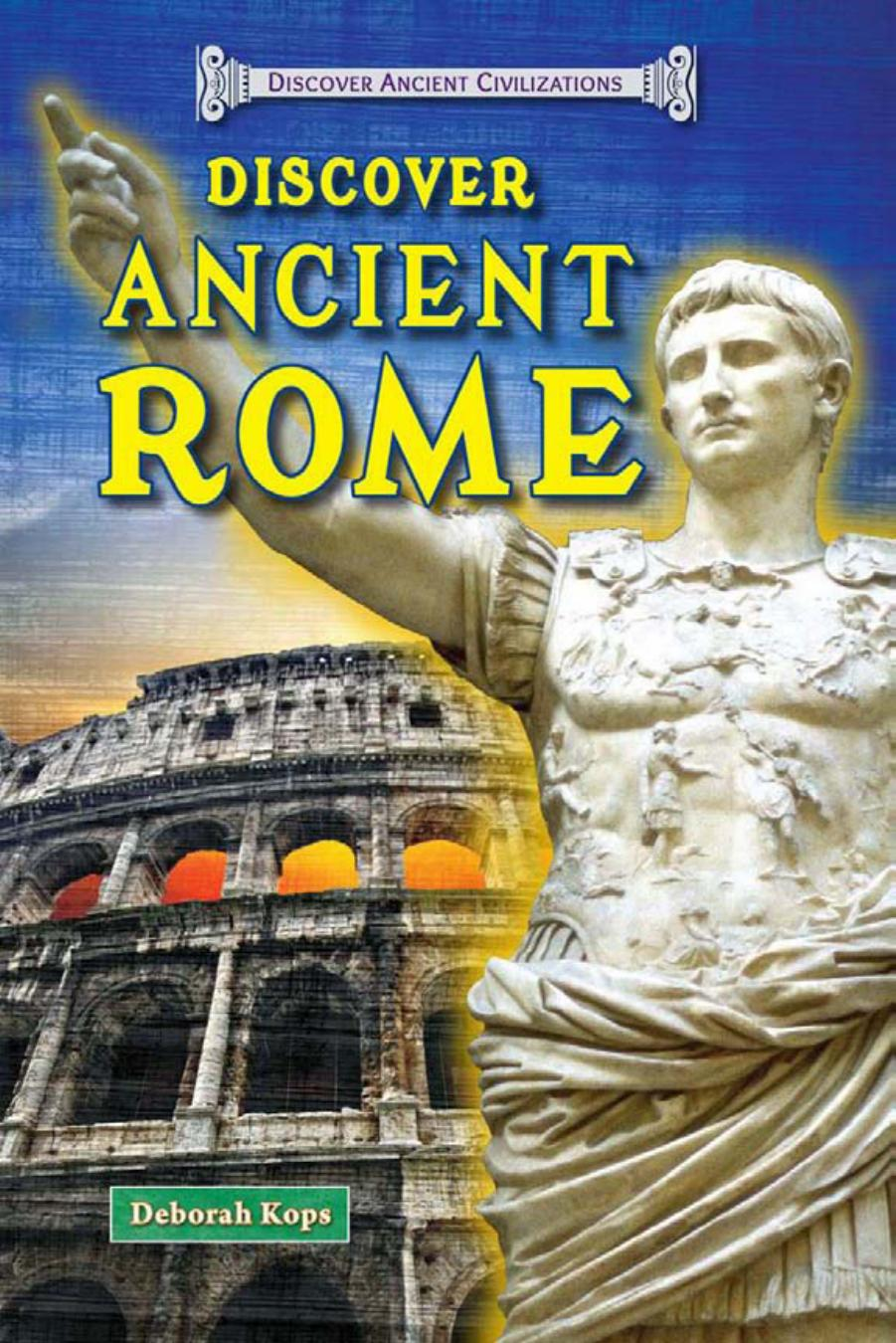 Discover Ancient Rome (Discover Ancient Civilizations) free download