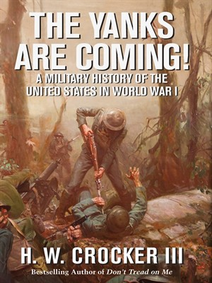 The Yanks Are Coming!: A Military History of the United States in World War free download
