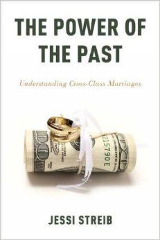 The Power of the Past: Understanding Cross-Class Marriages free download