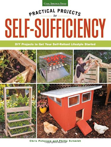Practical Projects for Self-Sufficiency: DIY Projects to Get Your Self-Reliant Lifestyle Started free download