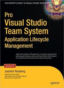 Pro Visual Studio Team System Application Lifecycle Management free download