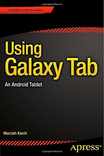 Using Galaxy Tab: An Android Tablet free download