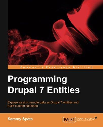Programming Drupal 7 Entities free download