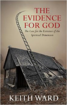 The Evidence for God: The Case for the Existence of the Spiritual Dimension free download