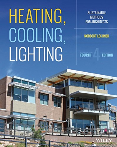 Heating, Cooling, Lighting: Sustainable Design Methods for Architects free download