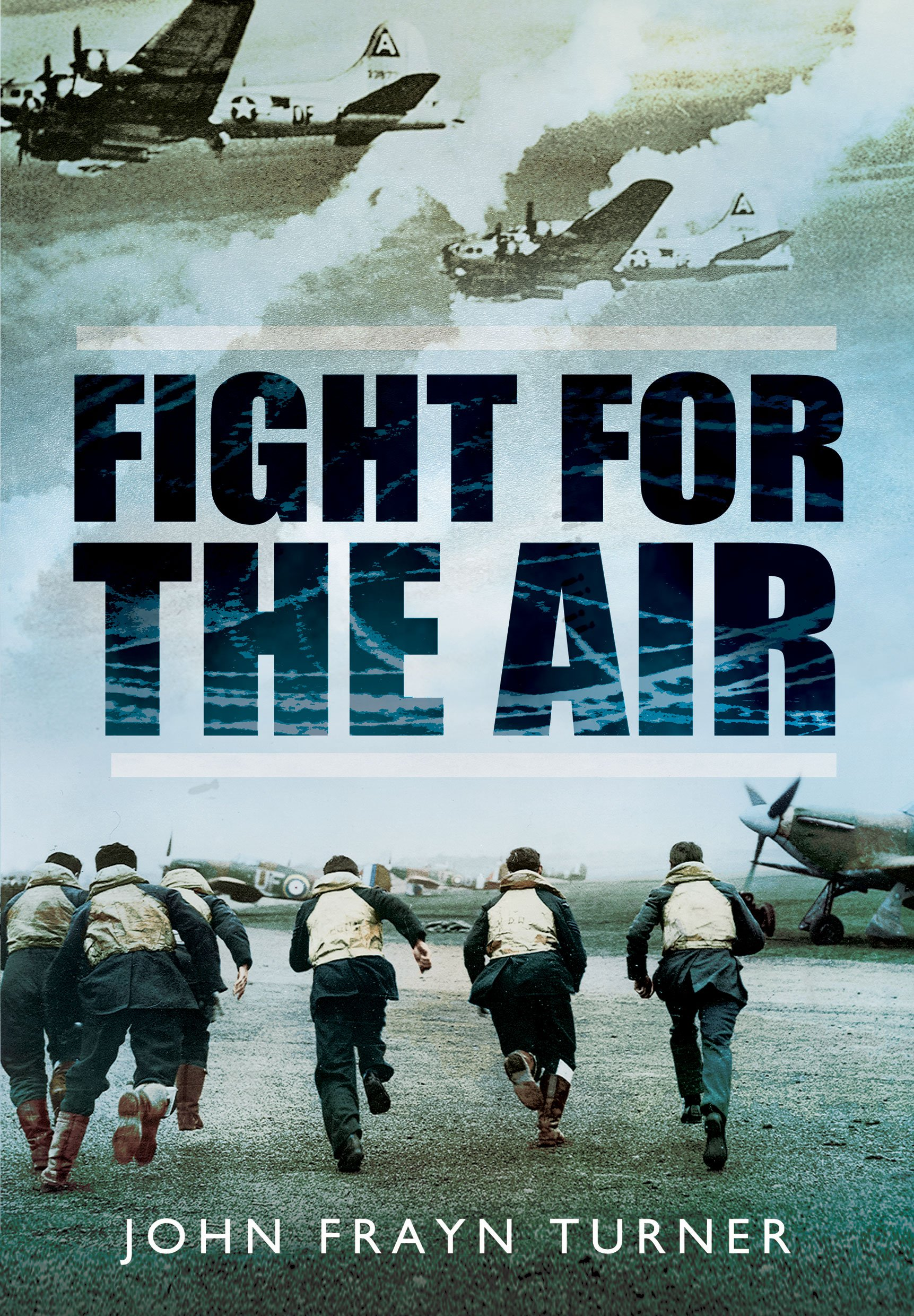 Fight for the Air: Aviation Adventures from the Second World War free download