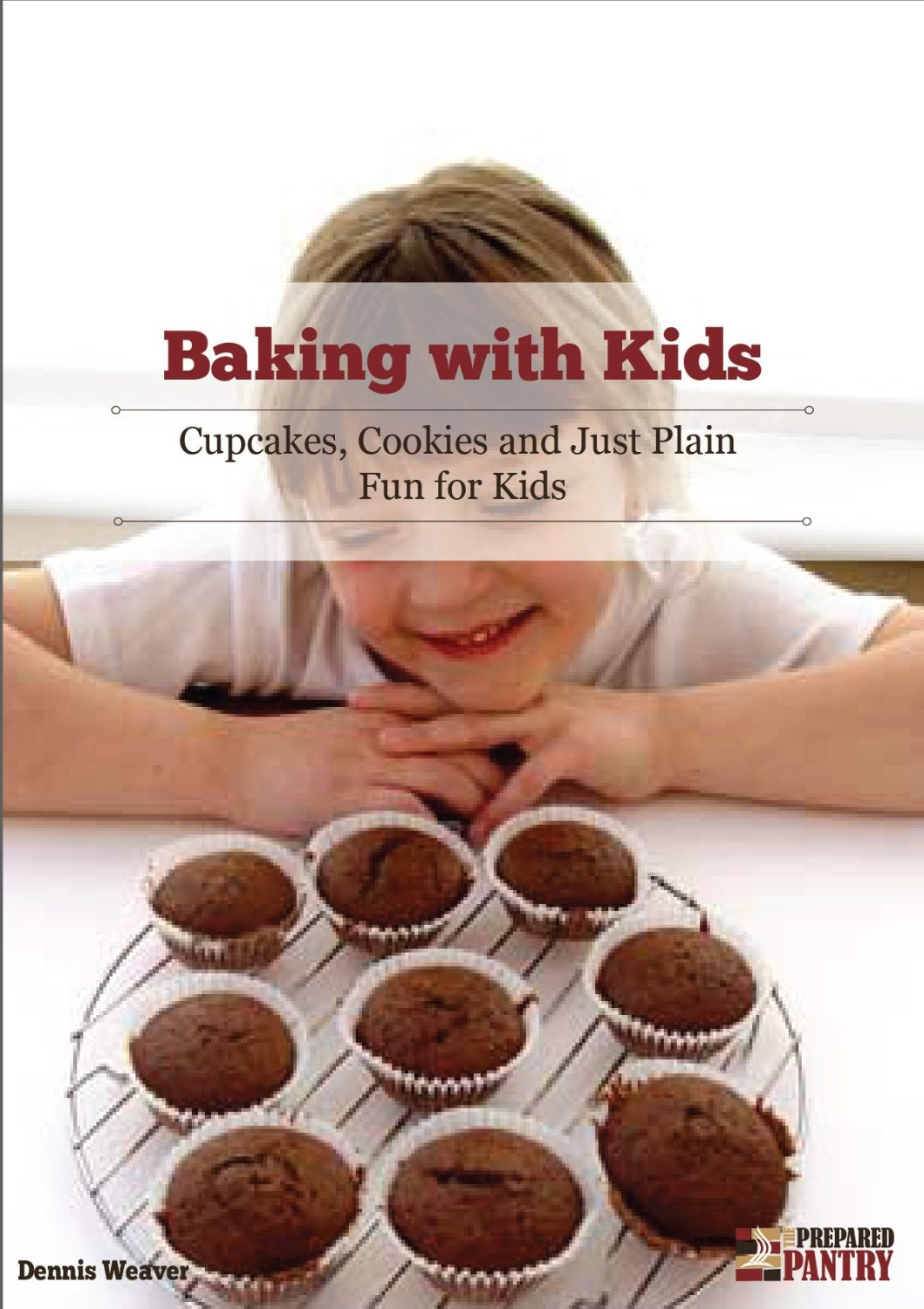 Baking With Kids: Cupcakes, Cookies, and Just Plain Fun for Kids free download