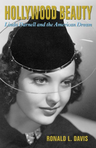 Hollywood Beauty: Linda Darnell and the American Dream free download