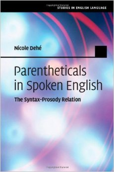 Parentheticals in Spoken English: The Syntax-Prosody Relation free download