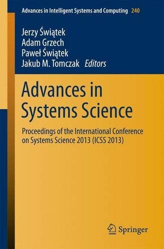 Advances in Systems Science: Proceedings of the International Conference on Systems Science 2013 (ICSS 2013) free download