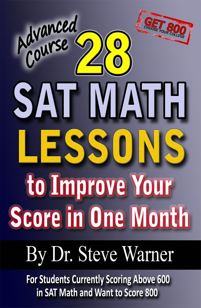 28 SAT Math Lessons to Improve Your Score in One Month - Advanced Course free download