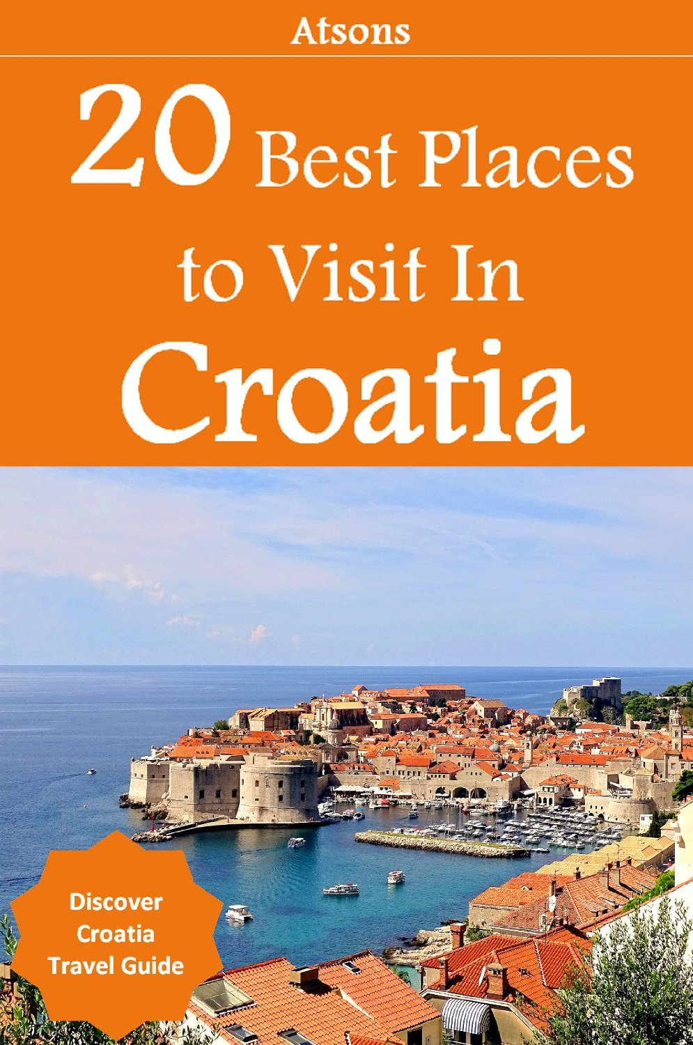 20 Best Places to Visit in Croatia - Discover Croatia Travel Guide free download