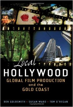 Local Hollywood: Global Film Production and the Gold Coast free download