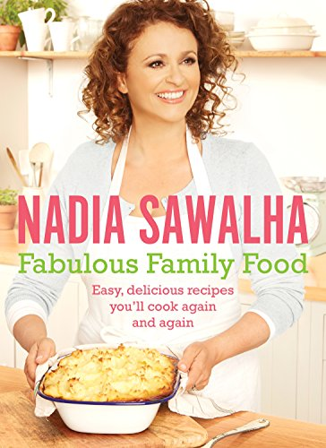 Fabulous Family Food: Easy, delicious recipes you'll cook again free download