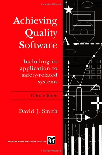 Achieving Quality Software: Including Its Application to Safety-Related Systems free download